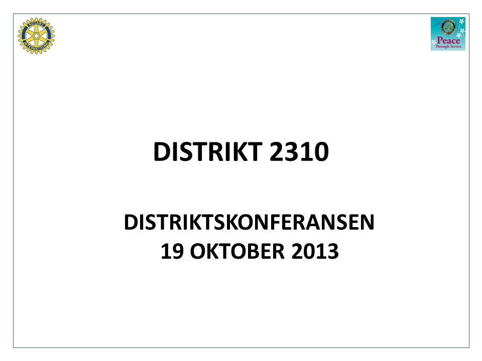 DISTRIKTSKONFERANSEN 19 OKTOBER 2013