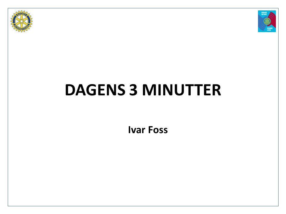 DAGENS 3 MINUTTER Ivar Foss
