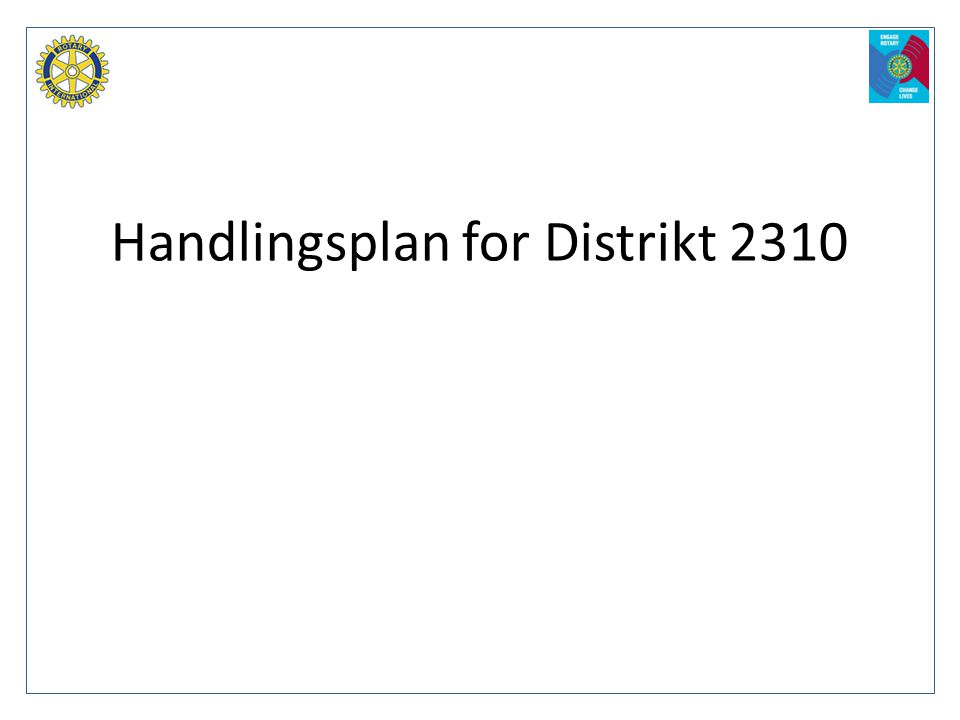 Handlingsplan for Distrikt 2310