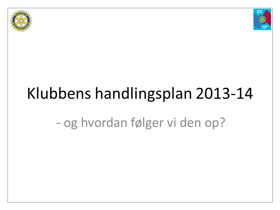 Klubbens handlingsplan 2013-14
