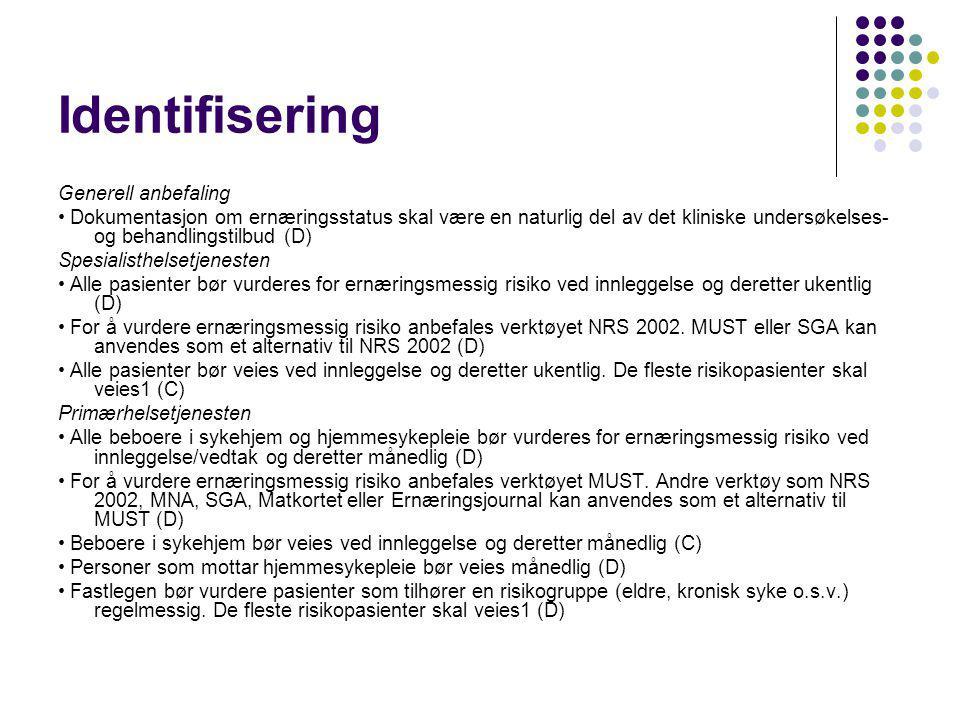 Identifisering Generell anbefaling