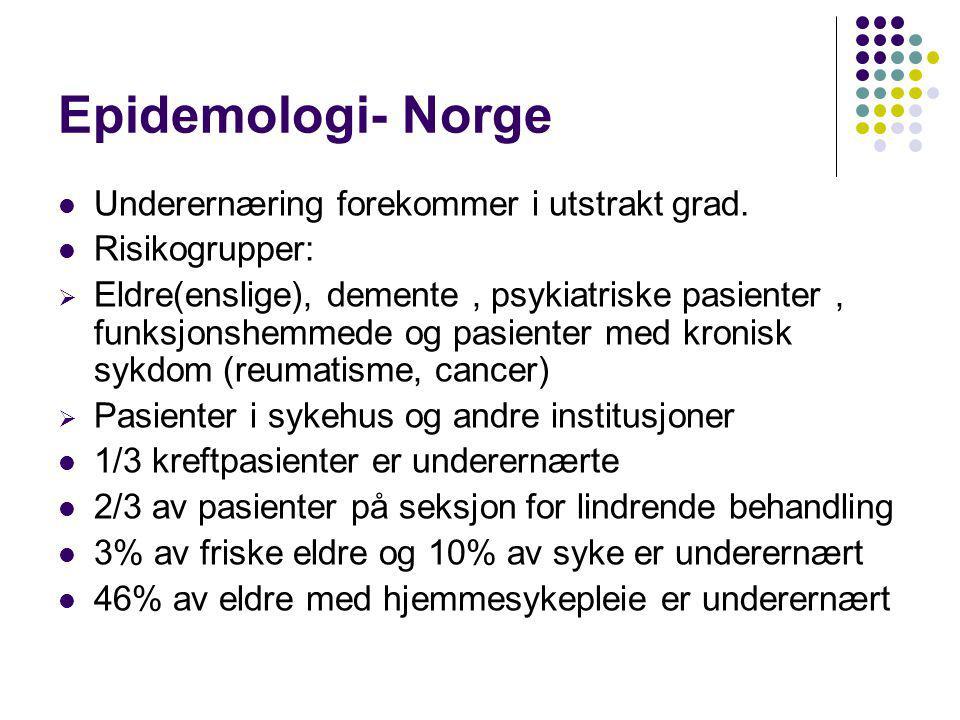 Epidemologi- Norge Underernæring forekommer i utstrakt grad.