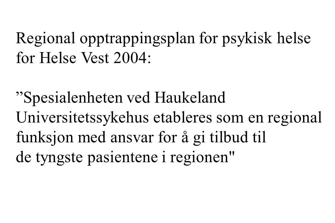 Regional opptrappingsplan for psykisk helse