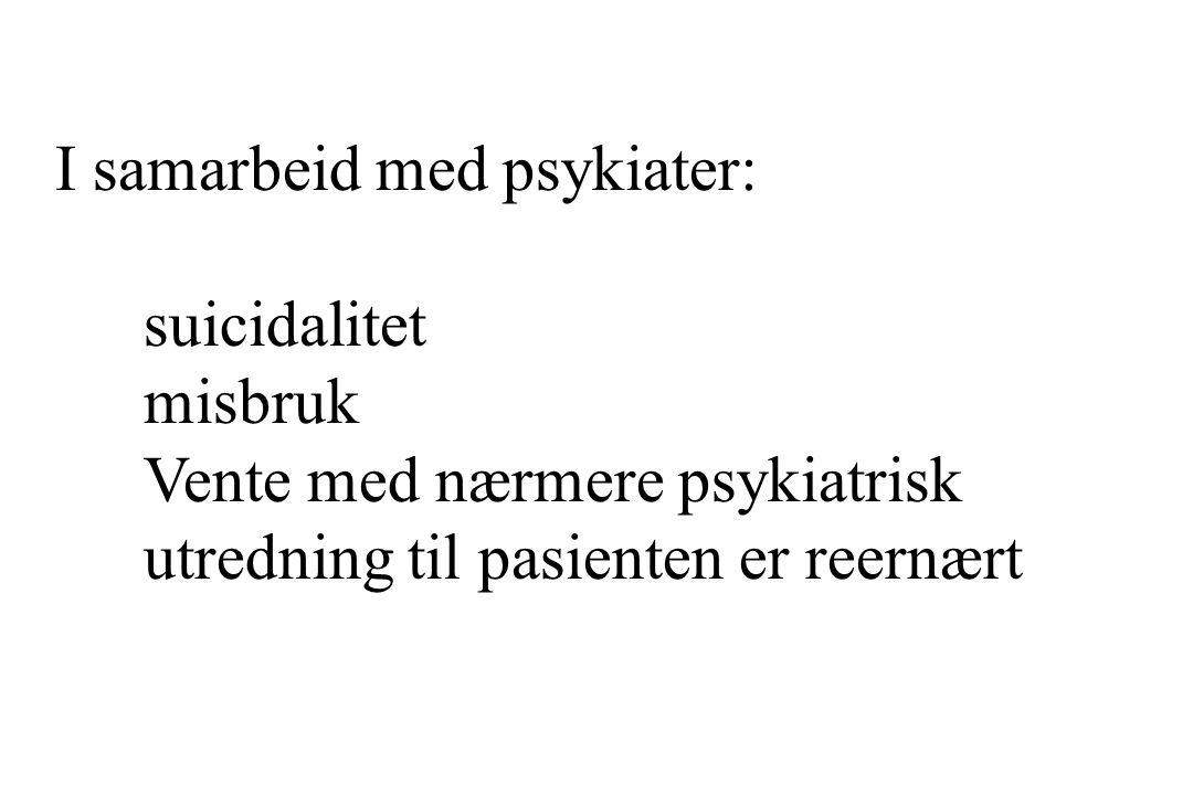 I samarbeid med psykiater: