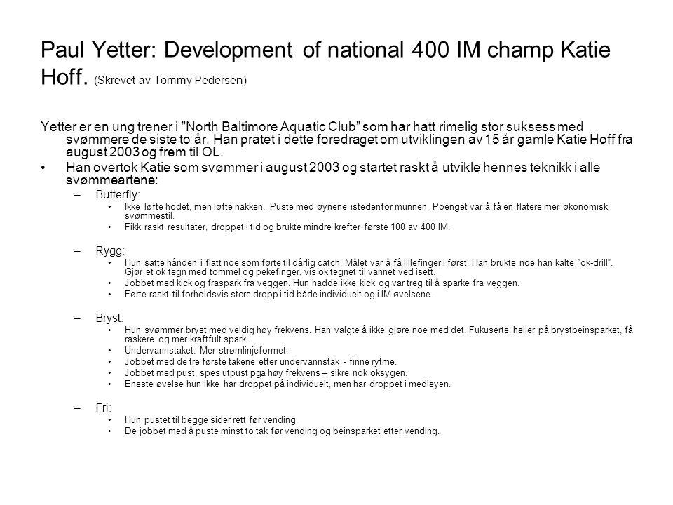Paul Yetter: Development of national 400 IM champ Katie Hoff