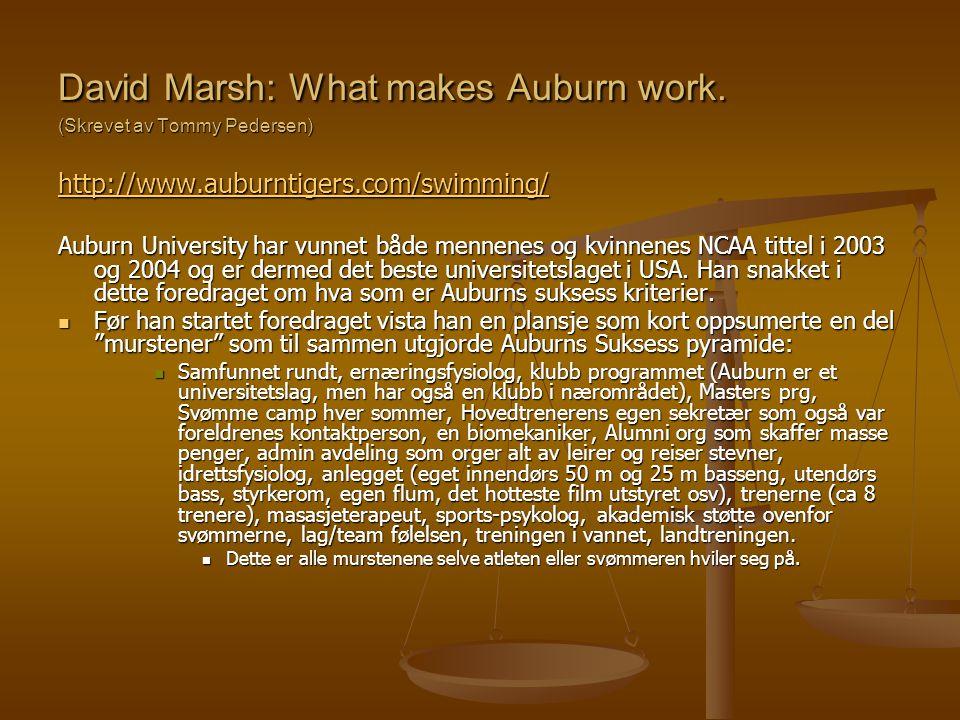 David Marsh: What makes Auburn work. (Skrevet av Tommy Pedersen)