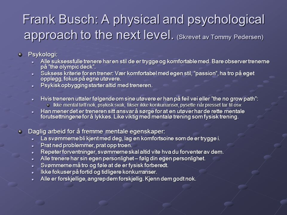 Frank Busch: A physical and psychological approach to the next level