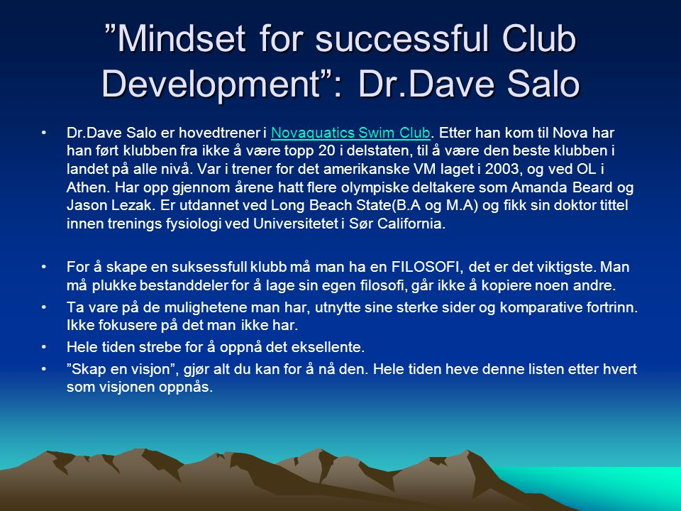 Mindset for successful Club Development : Dr.Dave Salo