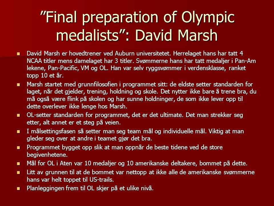 Final preparation of Olympic medalists : David Marsh