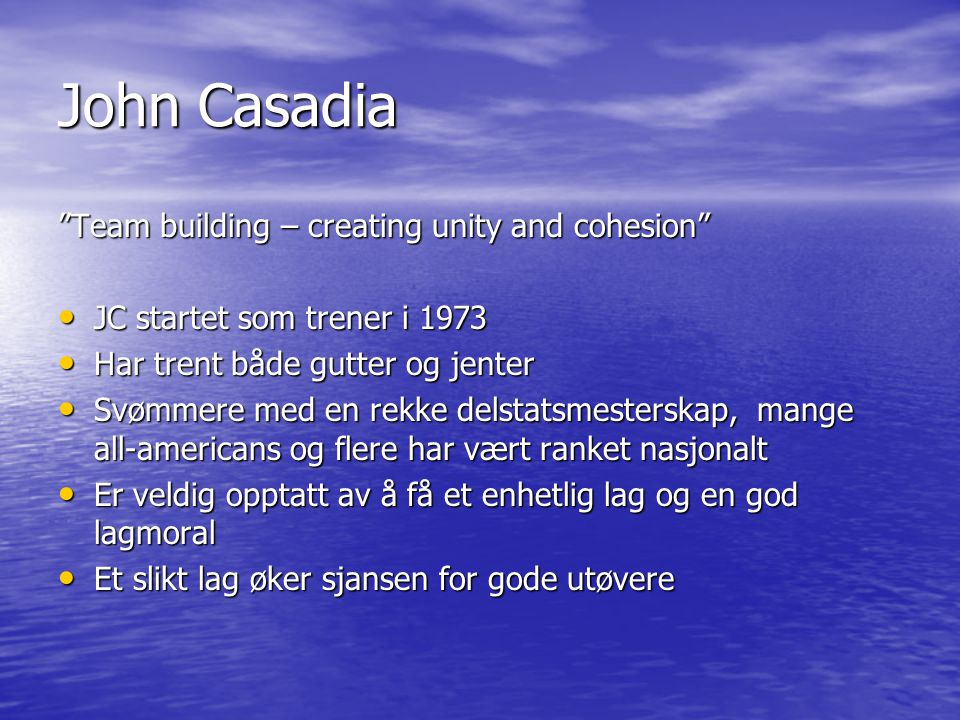 John Casadia Team building – creating unity and cohesion