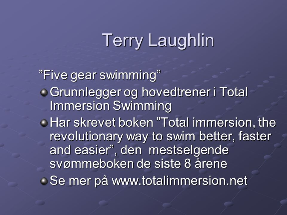 Terry Laughlin Five gear swimming