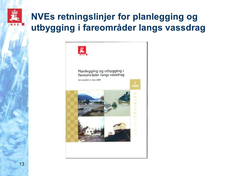 NVEs retningslinjer for planlegging og utbygging i fareområder langs vassdrag