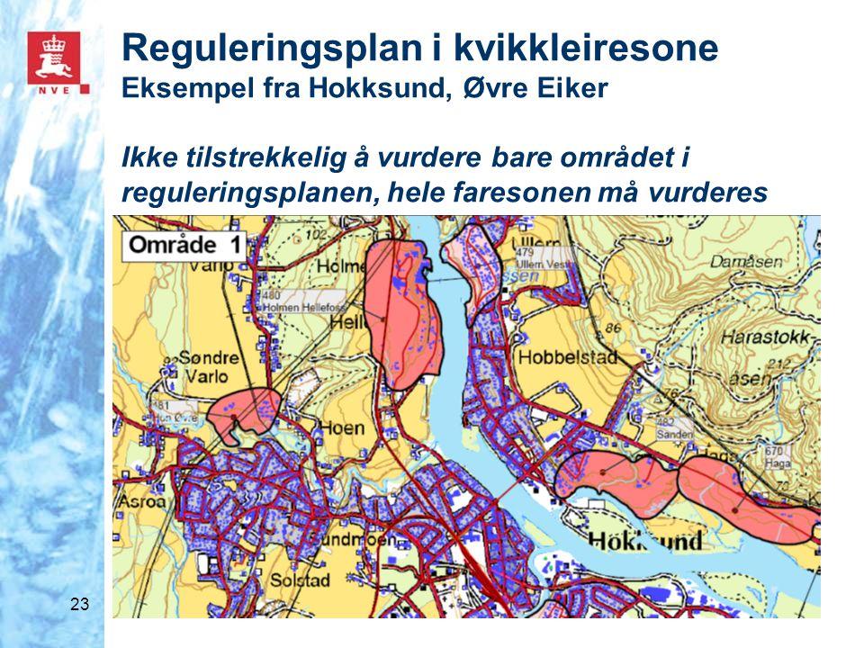 Reguleringsplan i kvikkleiresone Eksempel fra Hokksund, Øvre Eiker Ikke tilstrekkelig å vurdere bare området i reguleringsplanen, hele faresonen må vurderes