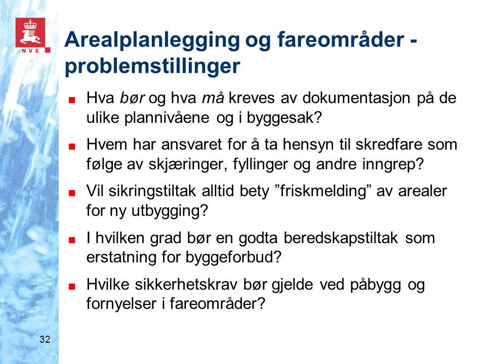Arealplanlegging og fareområder - problemstillinger