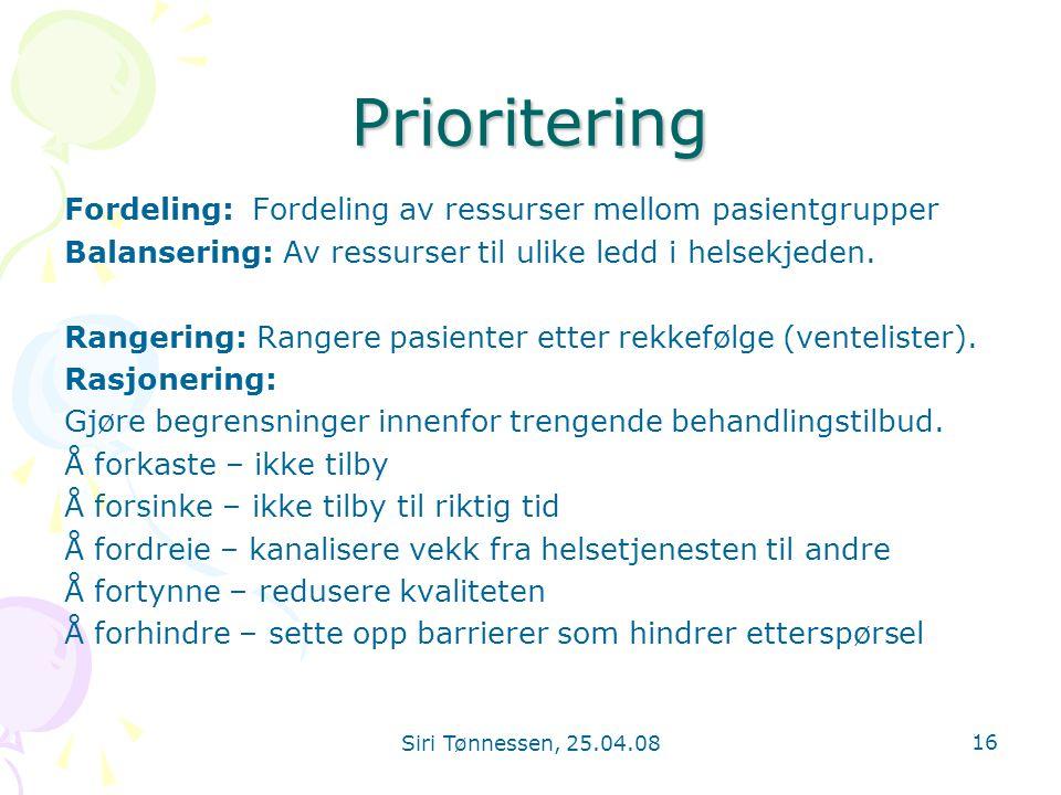 Prioritering Fordeling: Fordeling av ressurser mellom pasientgrupper