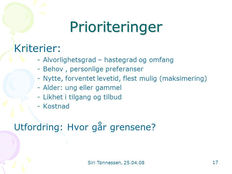 Prioriteringer Kriterier: Utfordring: Hvor går grensene