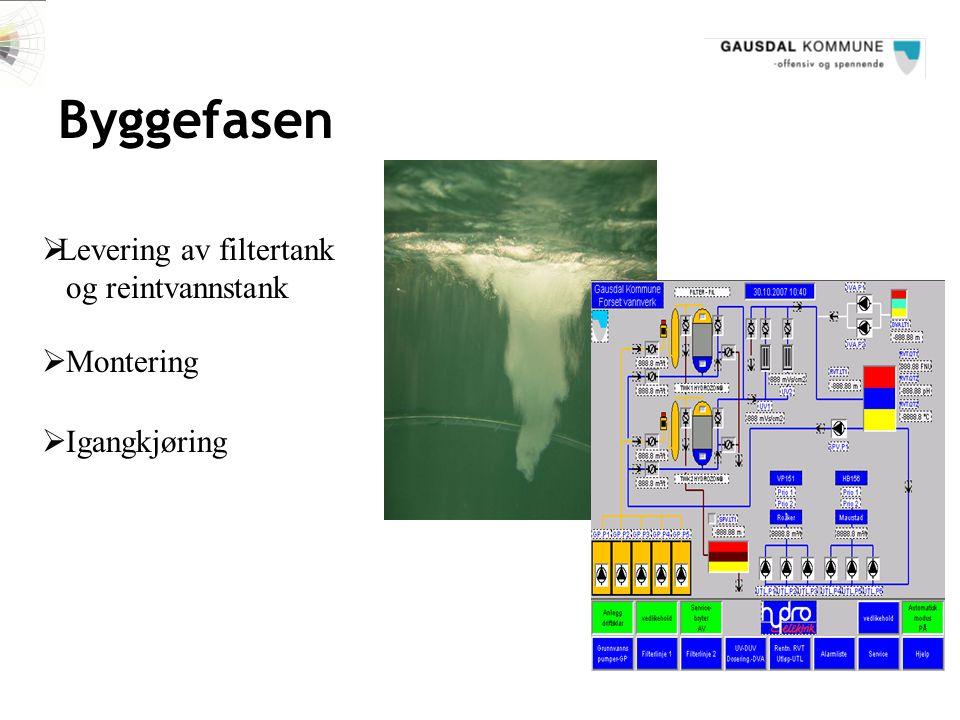 Byggefasen Levering av filtertank og reintvannstank Montering