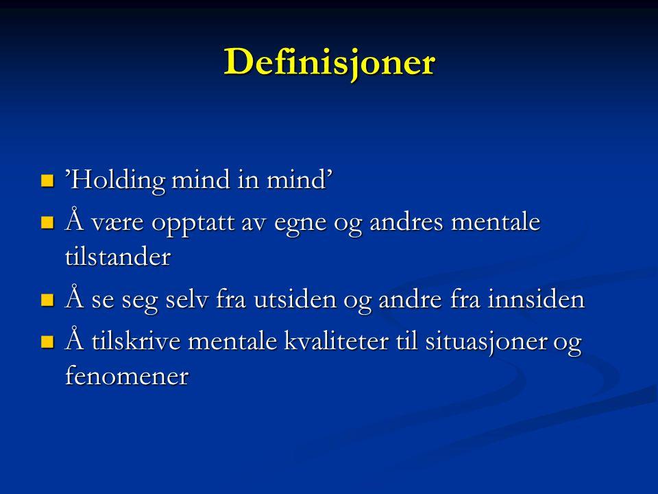 Definisjoner 'Holding mind in mind'