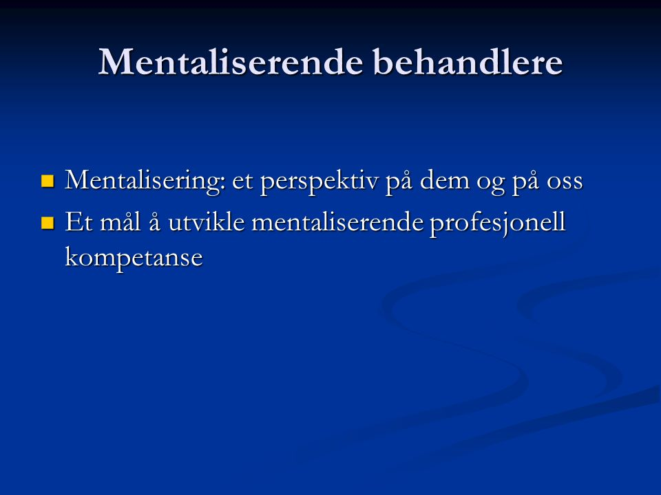 Mentaliserende behandlere