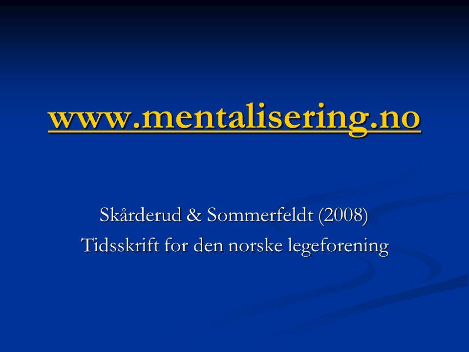 Skårderud & Sommerfeldt (2008) Tidsskrift for den norske legeforening