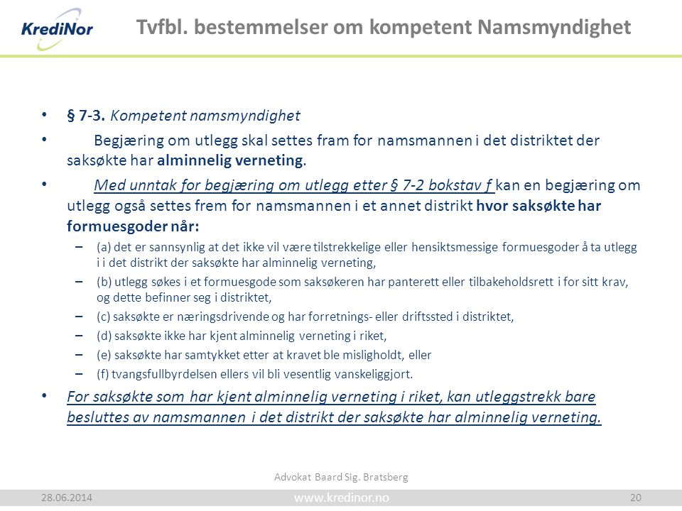 Tvfbl. bestemmelser om kompetent Namsmyndighet