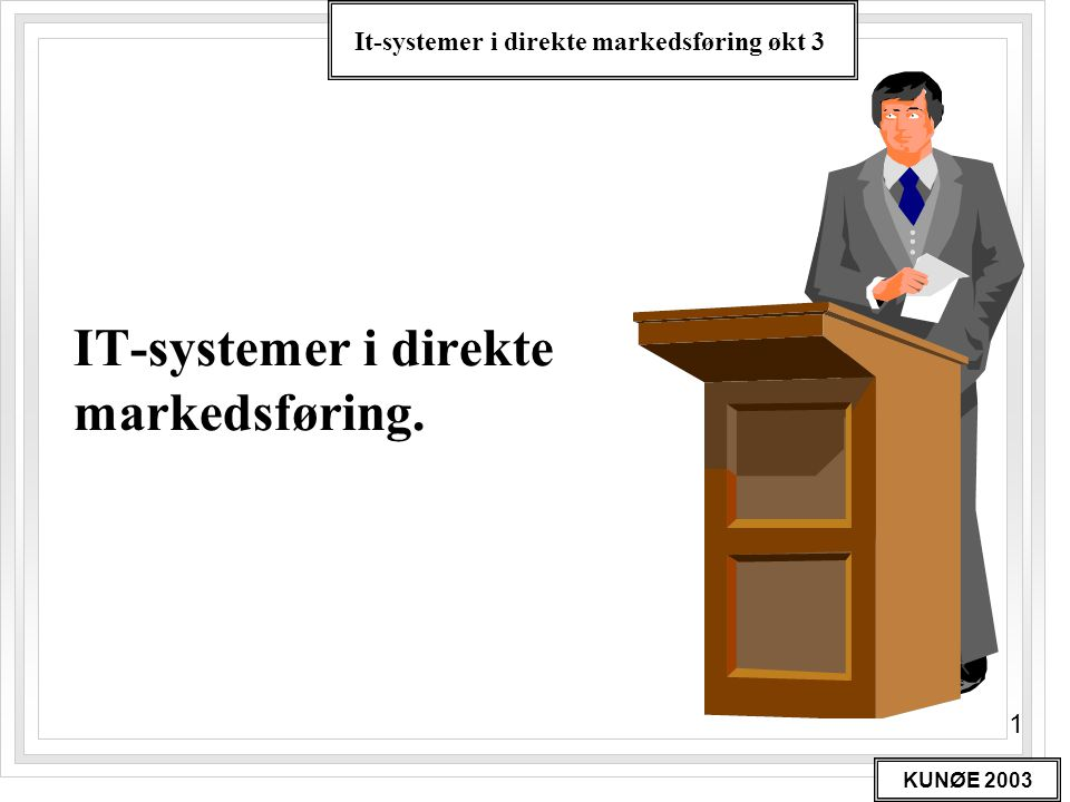 IT-systemer i direkte markedsføring.