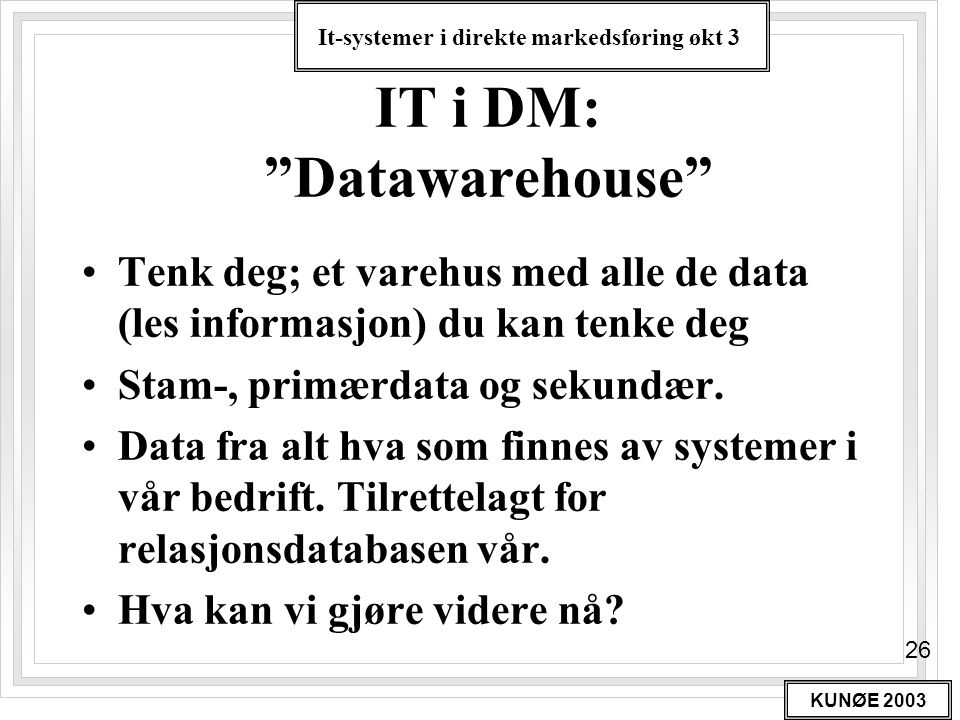 IT i DM: Datawarehouse