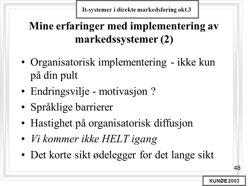 Mine erfaringer med implementering av markedssystemer (2)