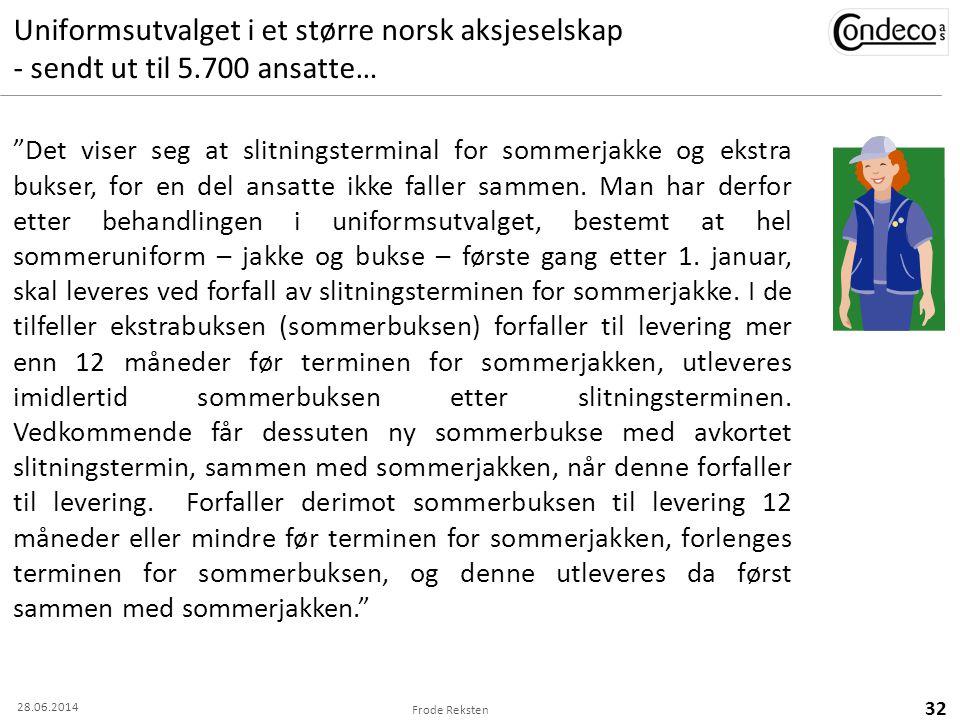 Uniformsutvalget i et større norsk aksjeselskap - sendt ut til 5