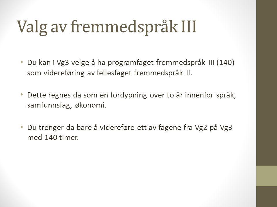 Valg av fremmedspråk III