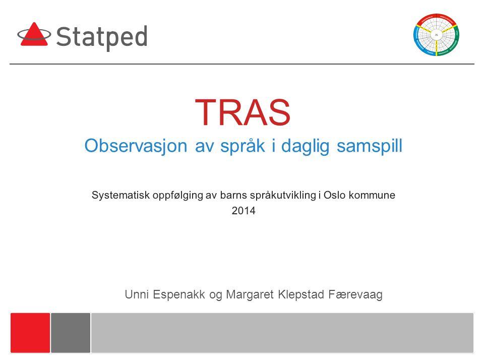 TRAS Observasjon av språk i daglig samspill