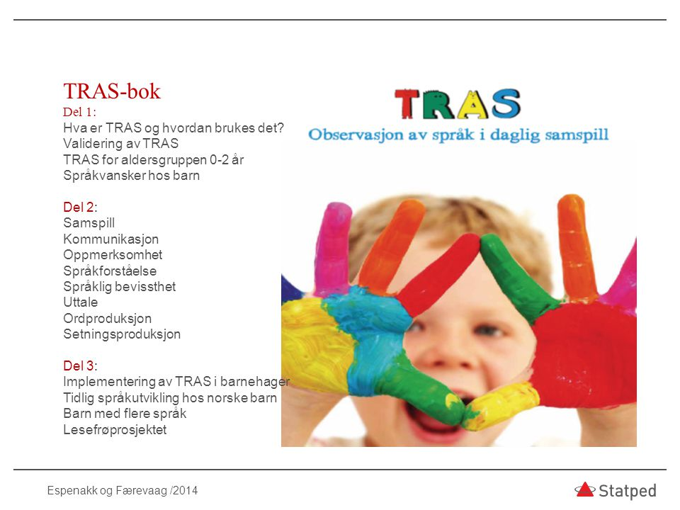 TRAS-bok Del 1: Hva er TRAS og hvordan brukes det Validering av TRAS