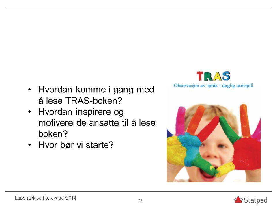 Hvordan komme i gang med å lese TRAS-boken