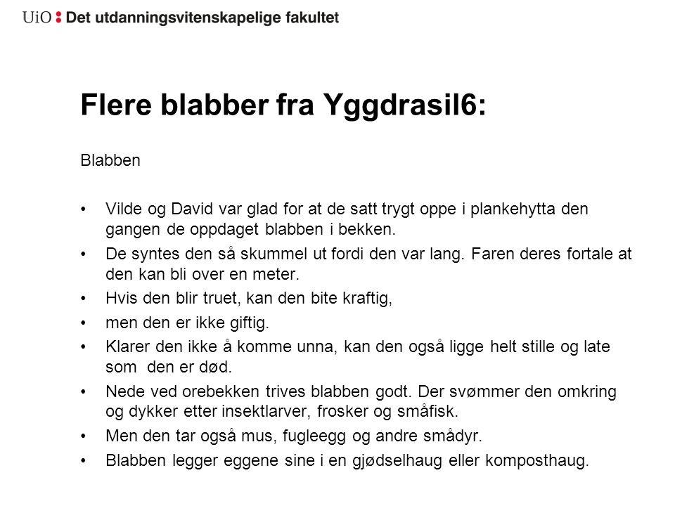 Flere blabber fra Yggdrasil6: