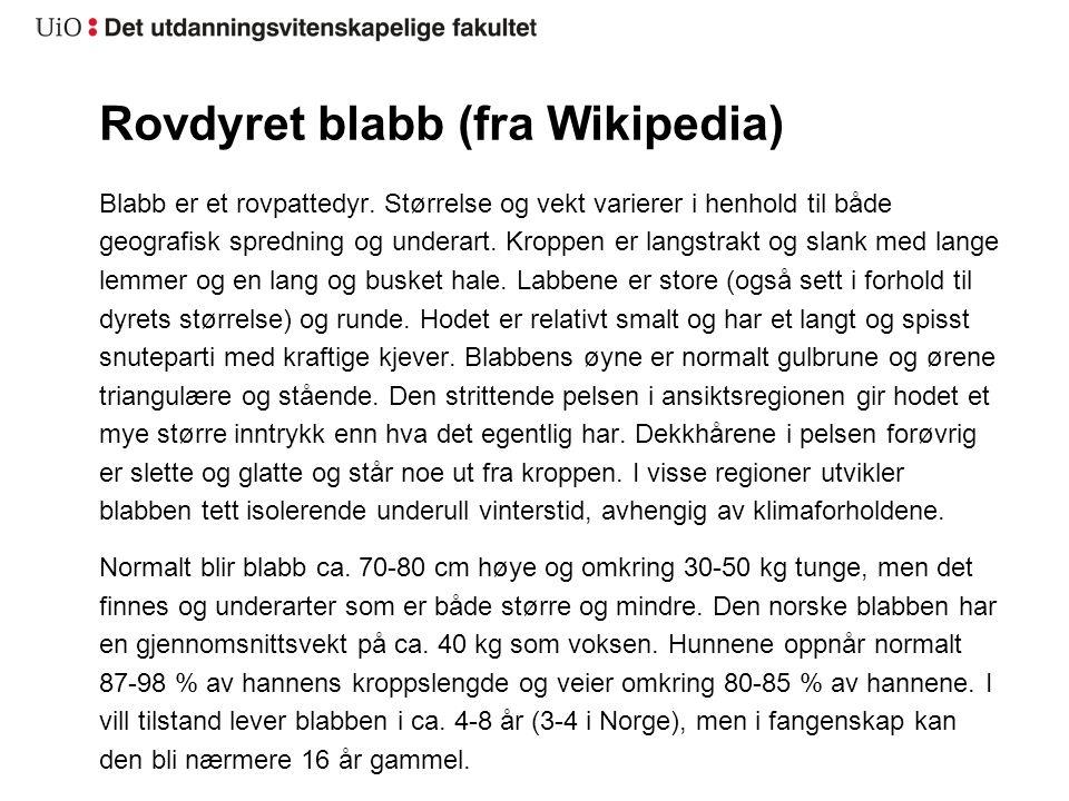 Rovdyret blabb (fra Wikipedia)