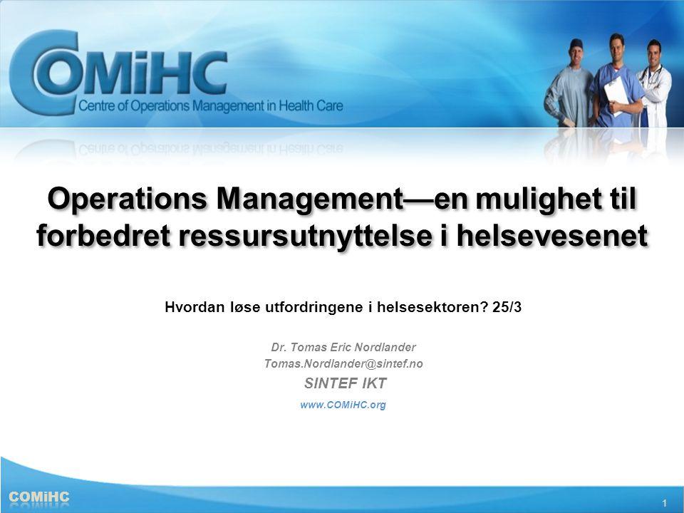 Operations Management—en mulighet til forbedret ressursutnyttelse i helsevesenet
