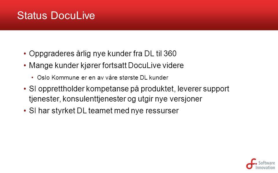 Status DocuLive Oppgraderes årlig nye kunder fra DL til 360