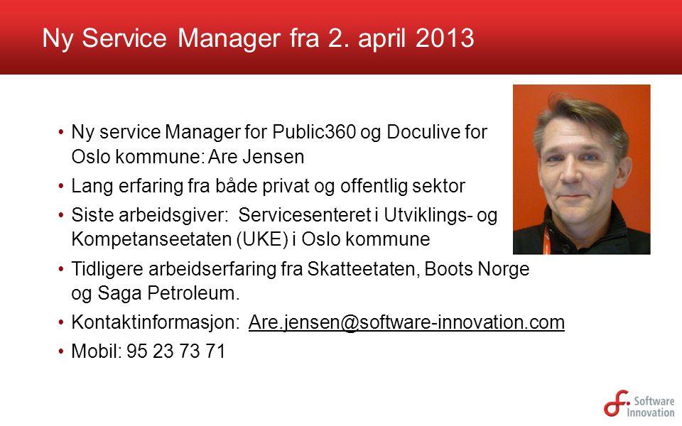 Ny Service Manager fra 2. april 2013