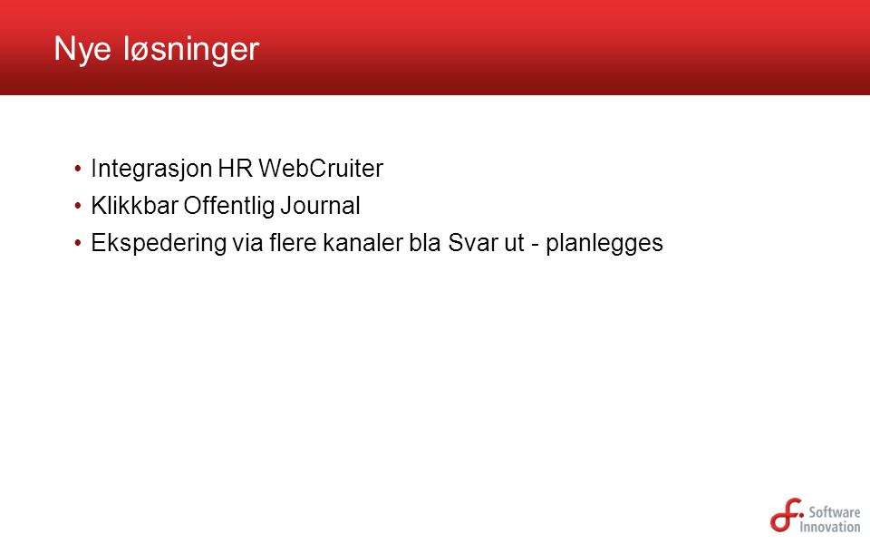 Nye løsninger Integrasjon HR WebCruiter Klikkbar Offentlig Journal