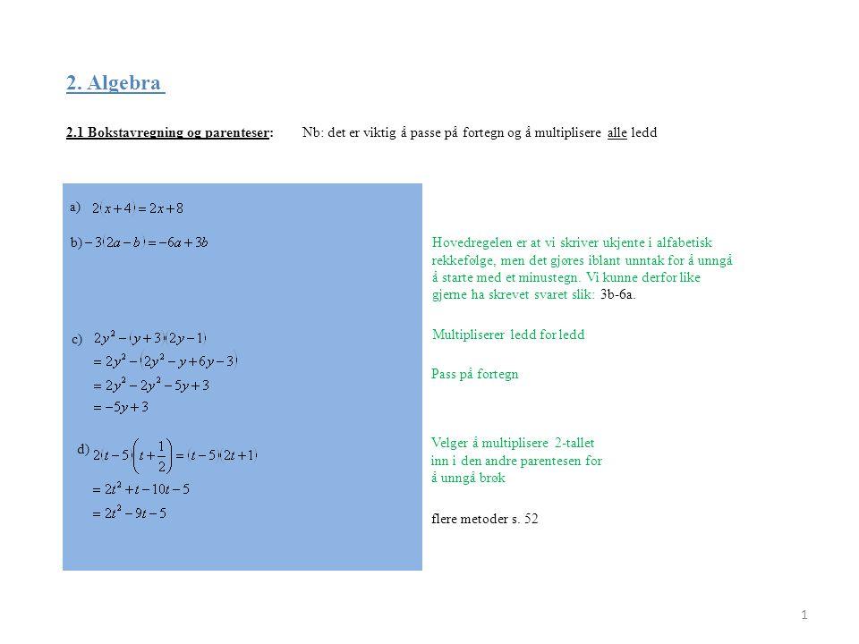2. Algebra 2.1 Bokstavregning og parenteser: