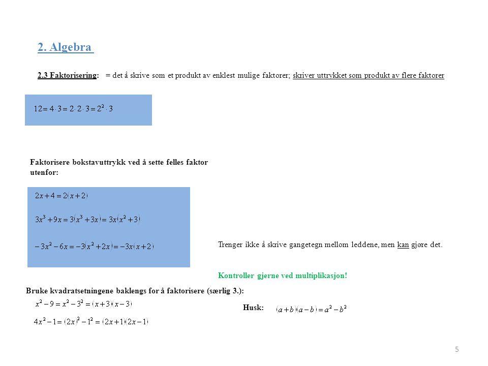 2. Algebra 2.3 Faktorisering: