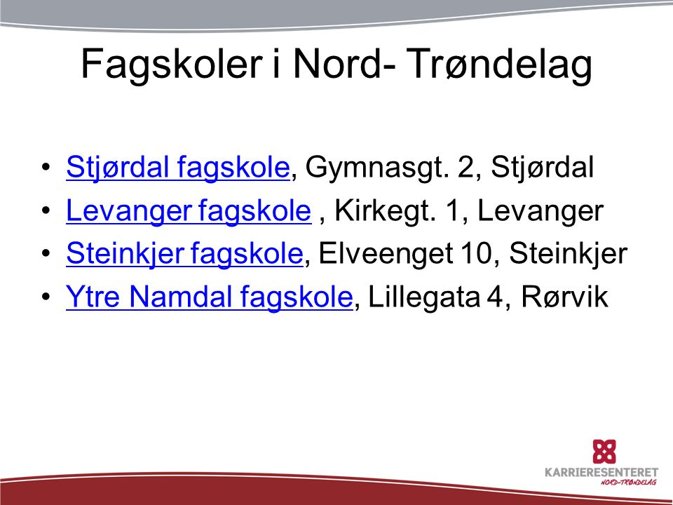 Fagskoler i Nord- Trøndelag