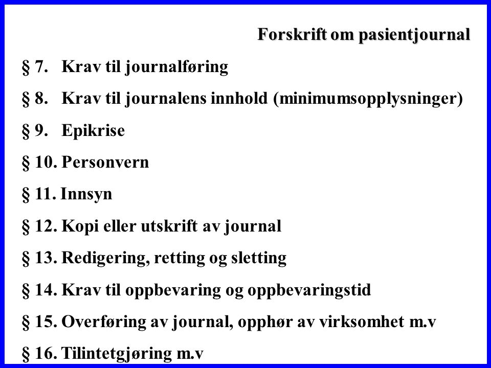 Forskrift om pasientjournal