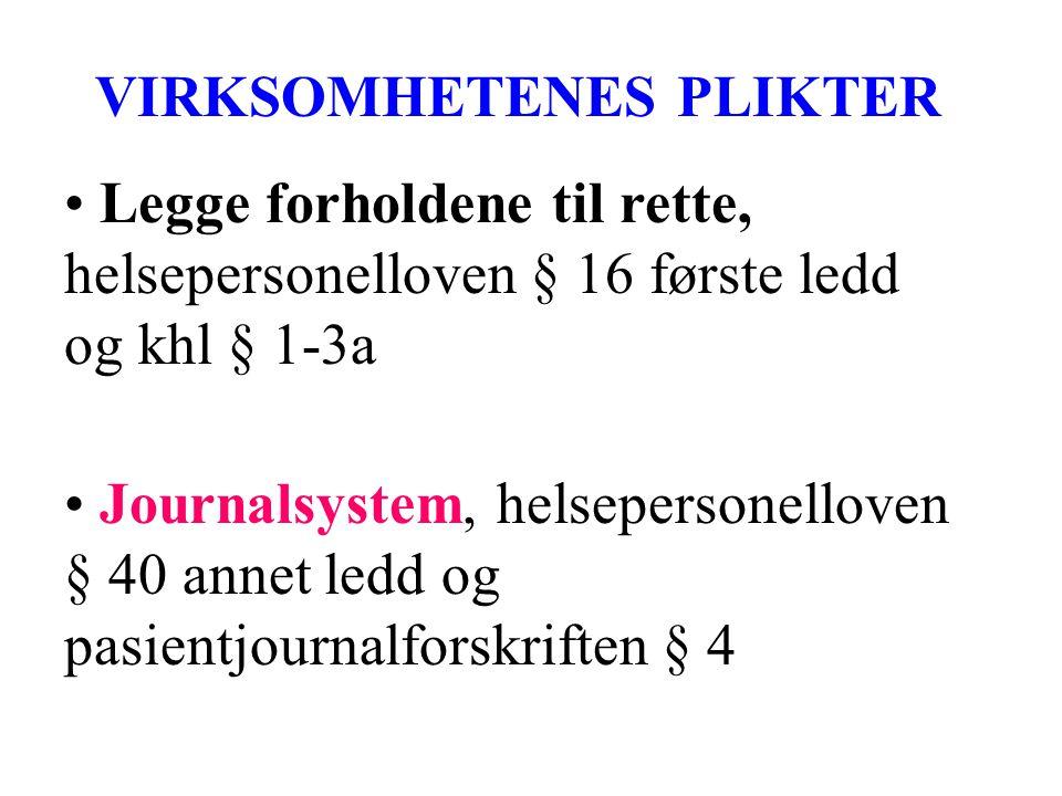 VIRKSOMHETENES PLIKTER