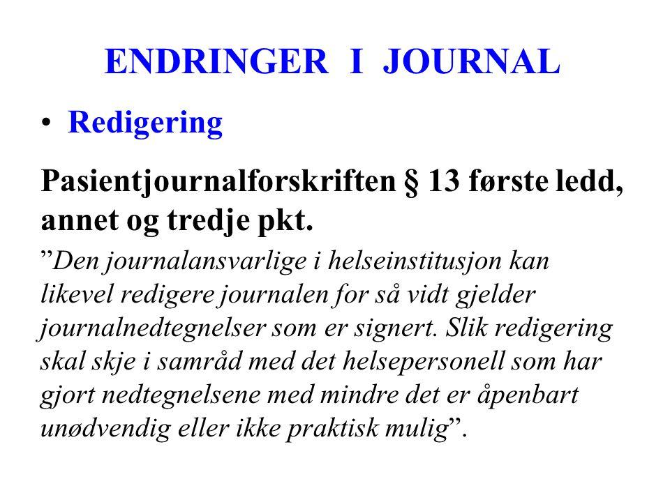 ENDRINGER I JOURNAL Redigering