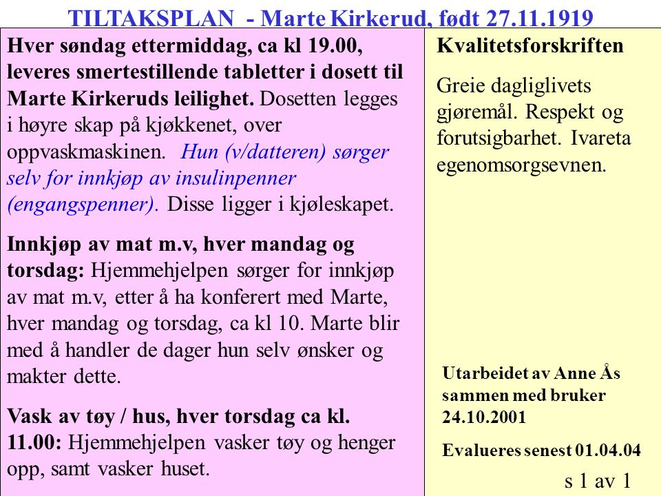 TILTAKSPLAN - Marte Kirkerud, født 27.11.1919