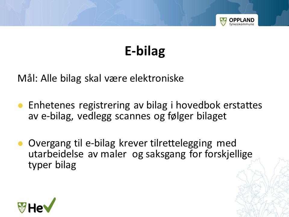E-bilag Mål: Alle bilag skal være elektroniske