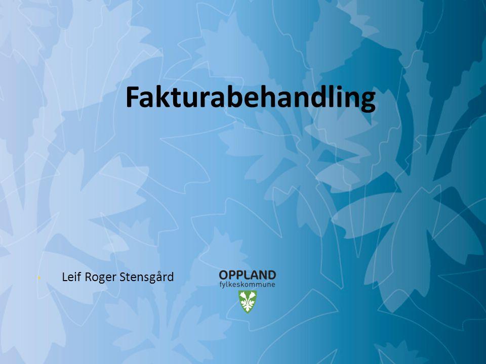 Fakturabehandling Leif Roger Stensgård