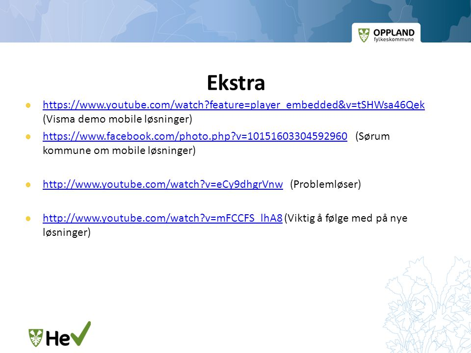Ekstra   feature=player_embedded&v=tSHWsa46Qek (Visma demo mobile løsninger)