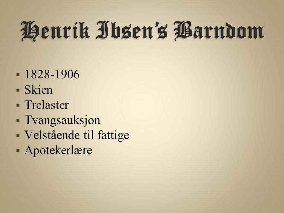 Henrik Ibsen's Barndom
